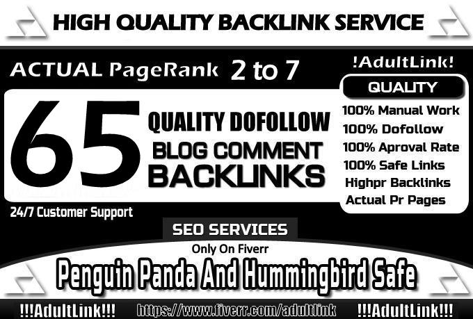 make 65 manual Dofollow Blog Comment  Actual Page Rank 7 To 2