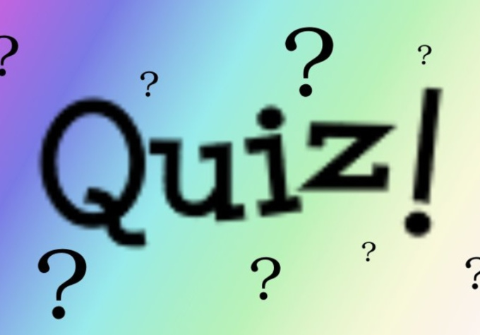 prepare a questionnaire or quiz for you on any subject