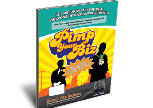 show you how to Pimp Your Biz and create real value
