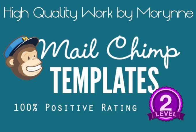 Create a killer mailchimp template fiverr for Creating mailchimp templates