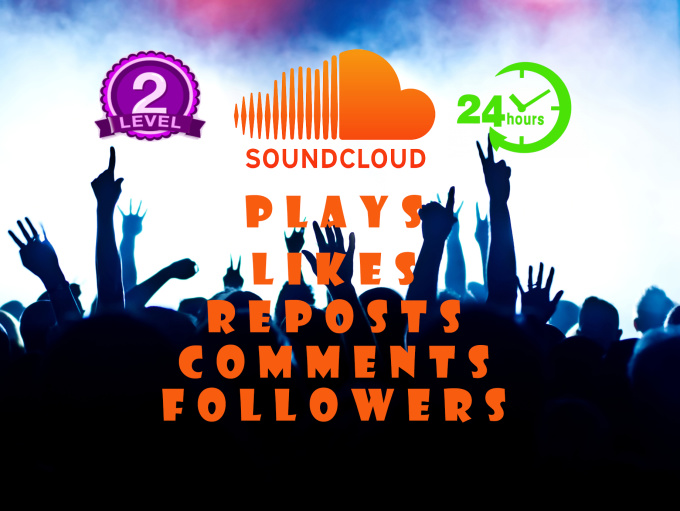 add 100 HQ Soundcloud likes or reposts or comments