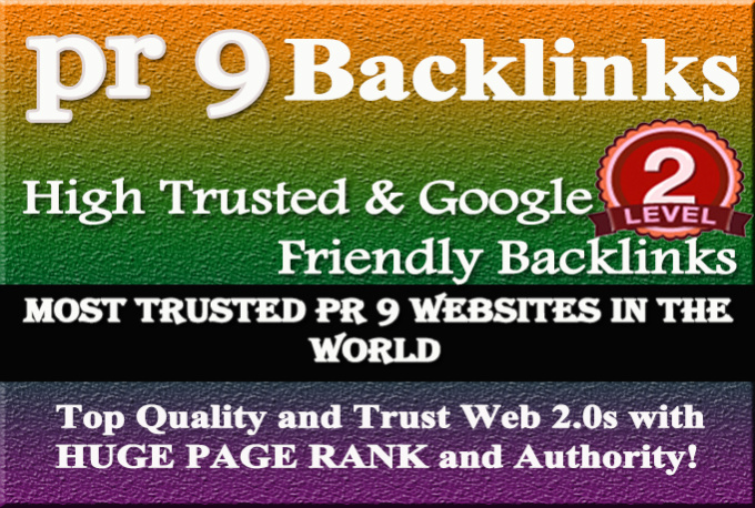 manually create 10 google friendly pr9 backlinks From most trusted pr9 websites