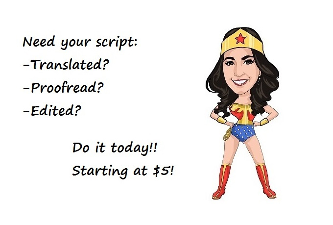 translate a script in English or Spanish for your commercial