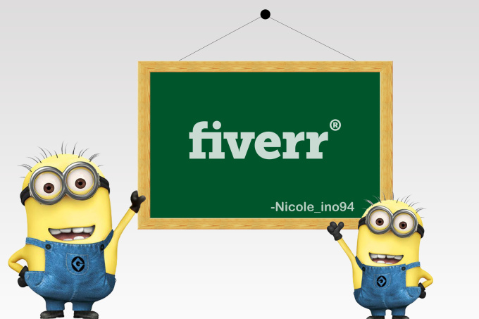 miNIONS Hold Your Sign : Fiverr