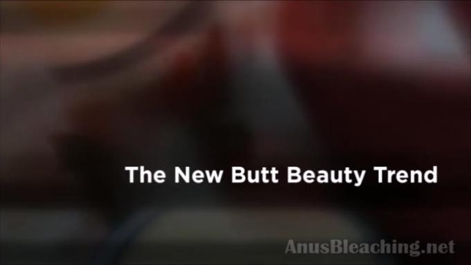 Anus bleaching