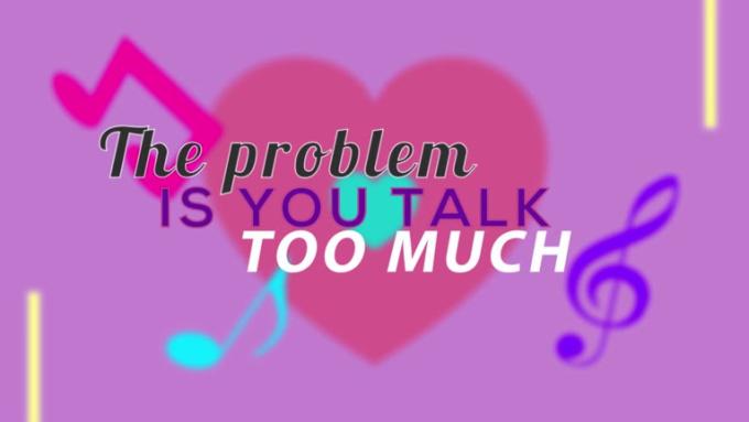 Talk Too Much_1080p chorus