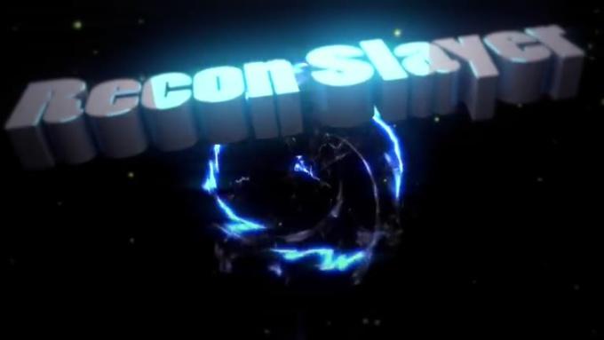 Intro For Recon Slayer