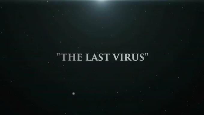 The Last Virus - Magical Intro