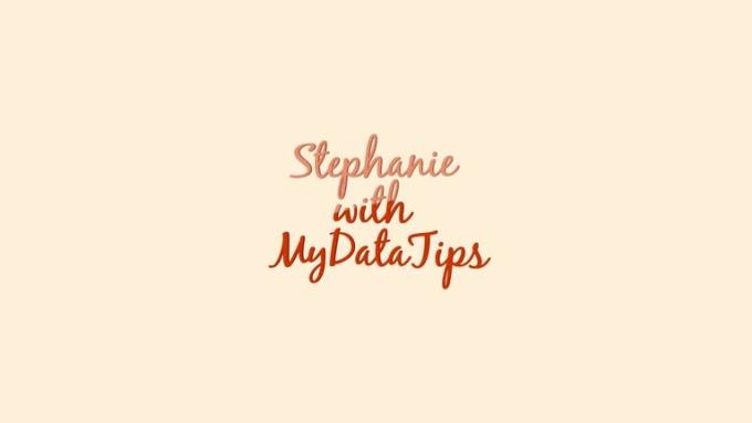 Stephanie_MyDataTips