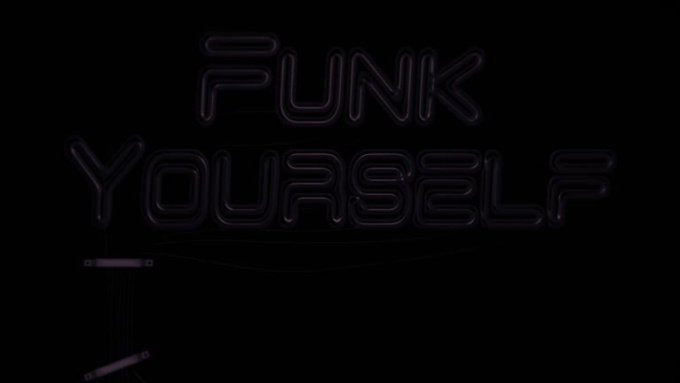 FUNK_YOUR_SELF_720p