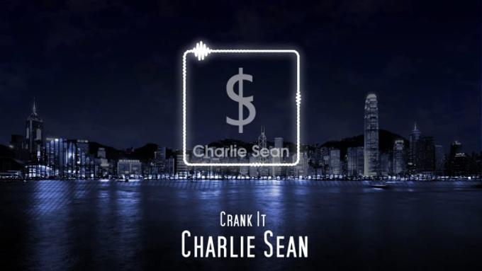 20150071 - Charlie Sean - Crank It - Delivery