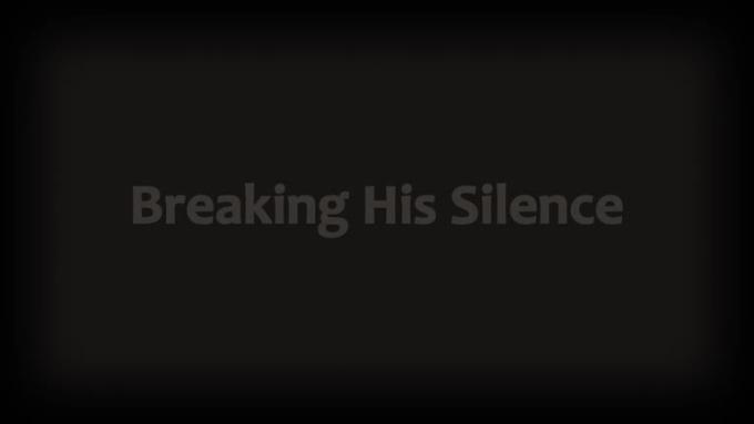 Break His Silence