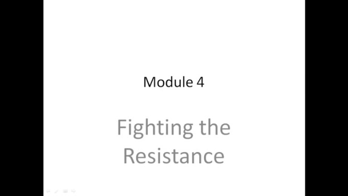 Module 4_Fighting The Resistance