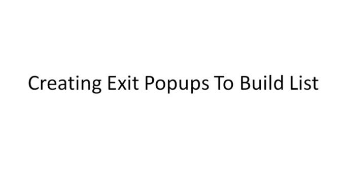 23-Exit-Popups-Build-List-1280x720