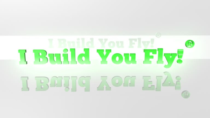 I Build You Fly!
