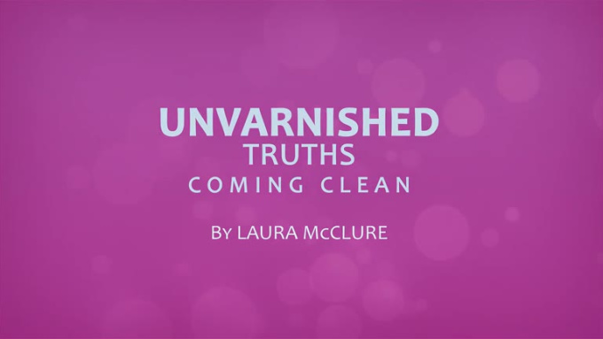 unvarnished-truths-coming-clean-small