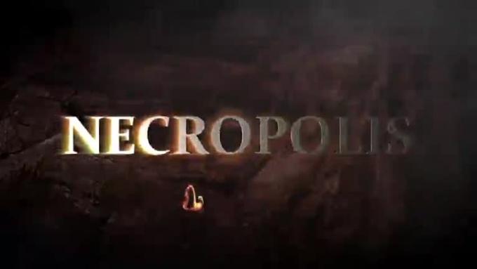 Necropolis Intro