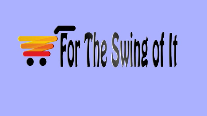 For the swing of it