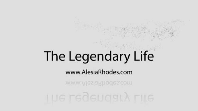 The Legendary Life Intro