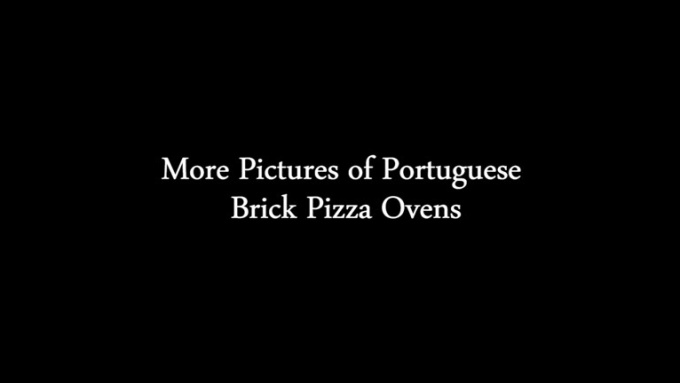 More Pictures of Portuguese Brick Pizza Ovens