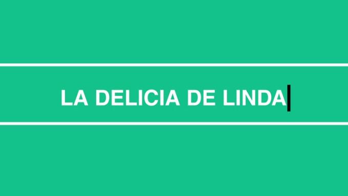 La Delicia De Linda