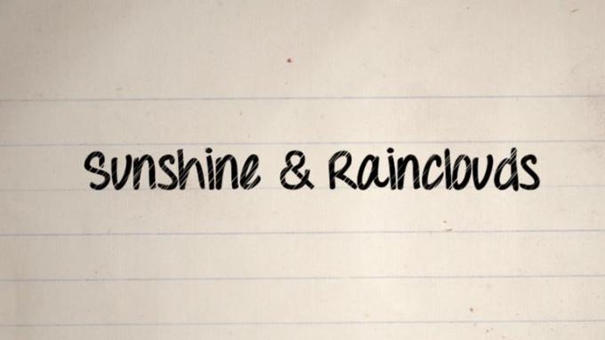 Sunshine & Rainclouds