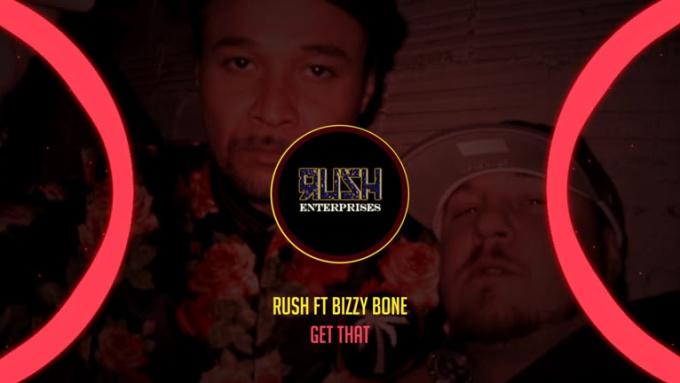 Rush ft BizzyBone - GET THAT_1_1