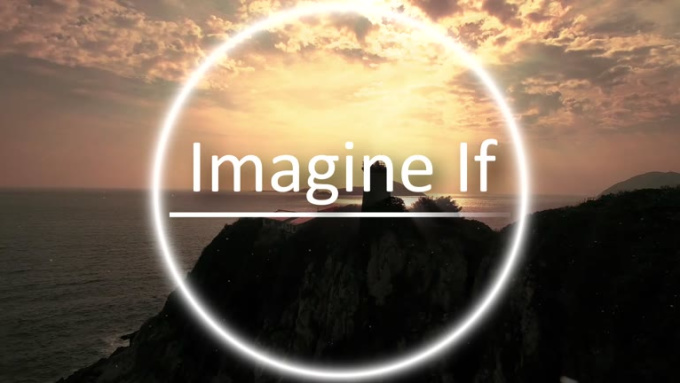 imagine if intro