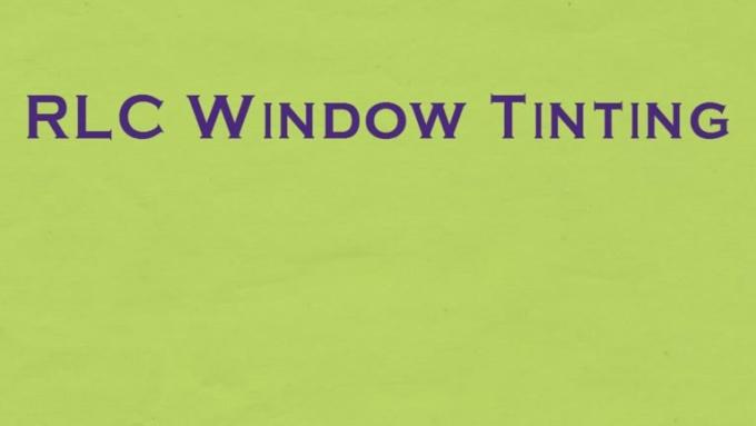 RLC window Tinting Final