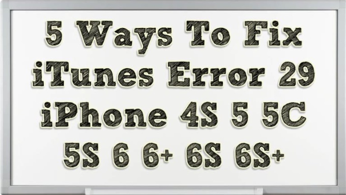 5-Ways-To-Fix-iTunes-Error-29-iPhone-4S-5-5C-5S-6-6-6S-6S