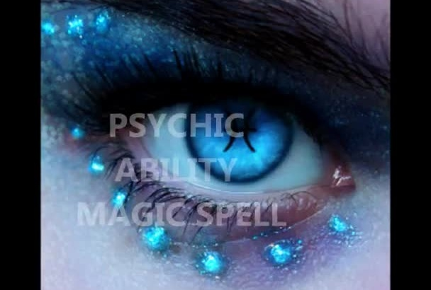 cast a spell to awaken your psychic ability