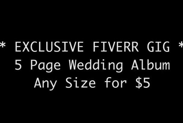 design 5 Pages of your dream wedding photo album
