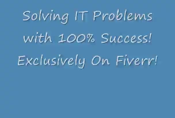 solve your IT Problem including Computers, Viruses, Cell Phones