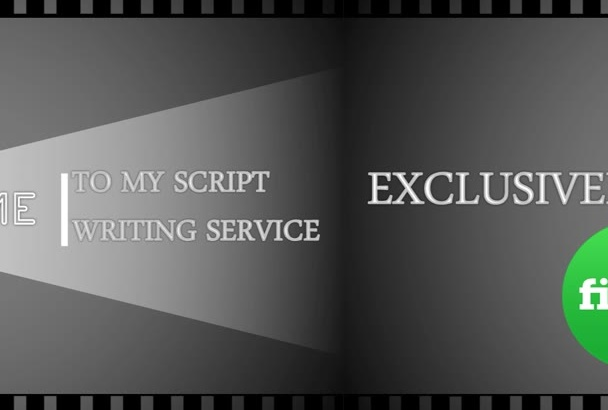 provide extremely PROFESSIONAL video script writing service
