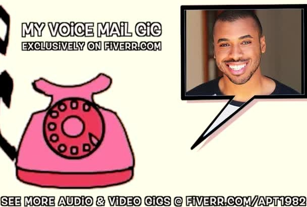 make you an EPIC professional voicemail voice over message