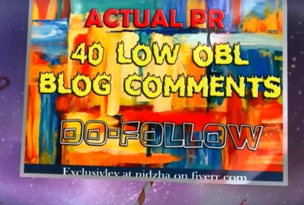 manually blog 40 comments less than 50 OBL on Actual HighPR