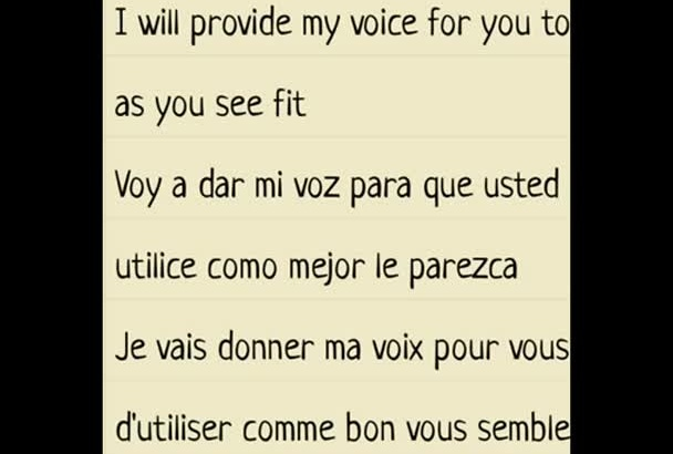 give you my voice in English or Spanish or French