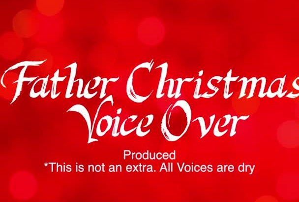 record a Father Christmas voice over