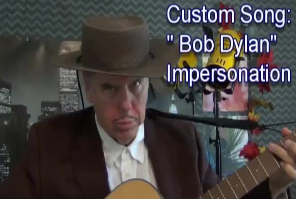 write an original BobDylan impersonation song