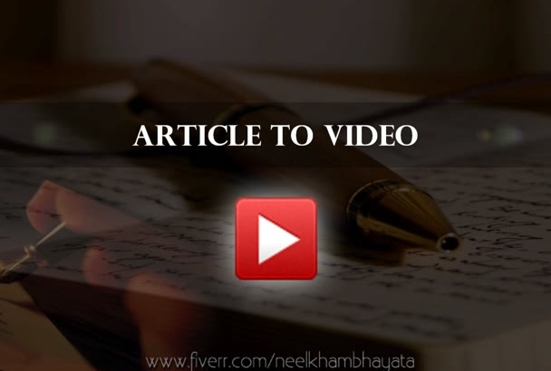 convert your one Article to Video with amazing HD quality