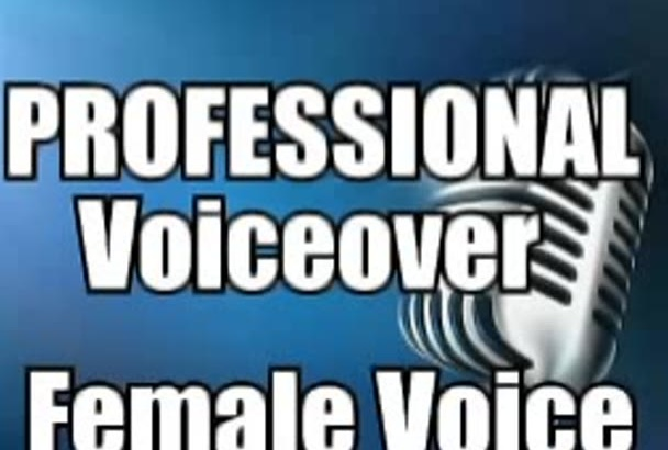 record a professional voice over in female voice