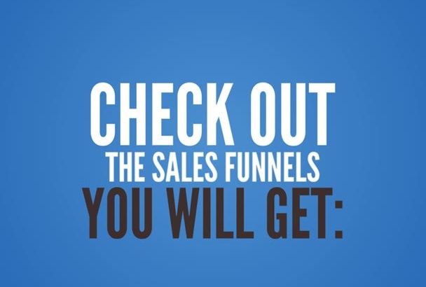 give 2 Complete Done For You Sales Funnel with OTOs