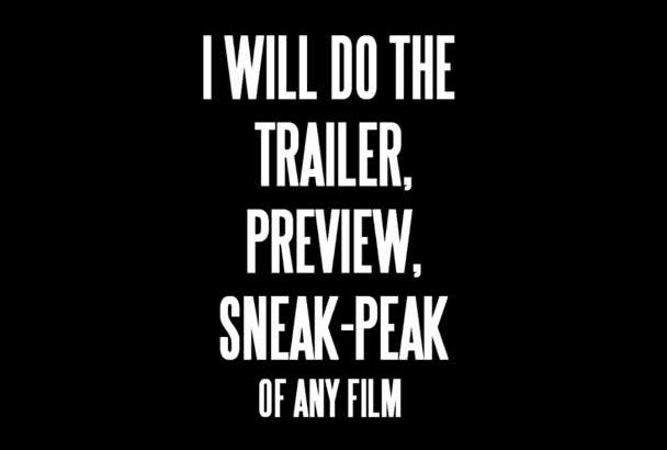 create a HOLLYWOOD realistic film trailer