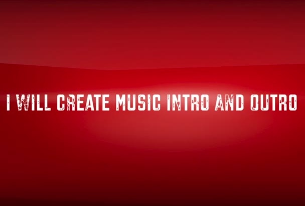 create Music for Video Intro Outro Website or Business