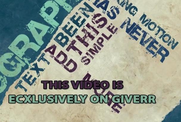 create Fascinating Grunge Kinetic Typography Video