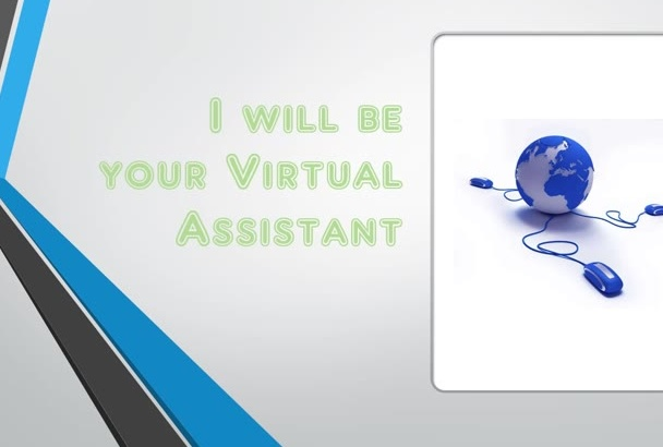 be your Virtual Assistant for up to 2hrs