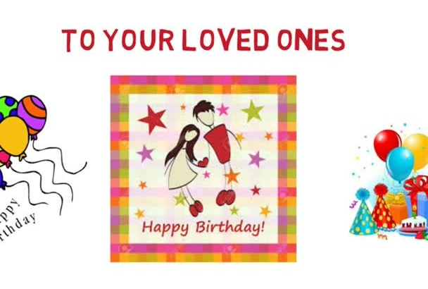 make Birthday and other greeting videos for your loved ones