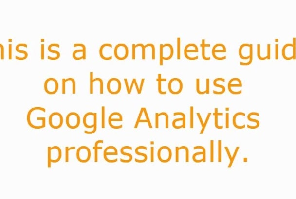 provide you Google Analytics Guide
