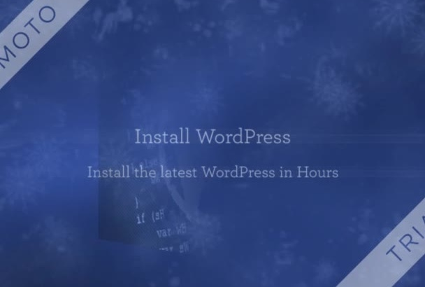 install, Customize and Develop your WordPress