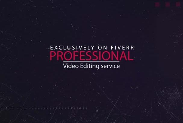provide professional video editing service